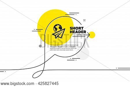 Paper Plane Icon. Continuous Line Chat Bubble Banner. International Flight Sign. Online Travel Symbo