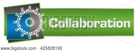 Collaboration Text Written Over Green Blue Background.