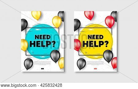 Need Help Text. Flyer Posters With Realistic Balloons Cover. Support Service Sign. Faq Information S
