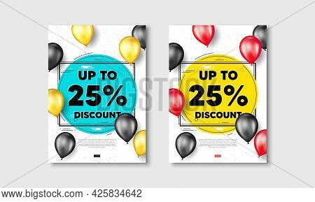 Up To 25 Percent Discount. Flyer Posters With Realistic Balloons Cover. Sale Offer Price Sign. Speci