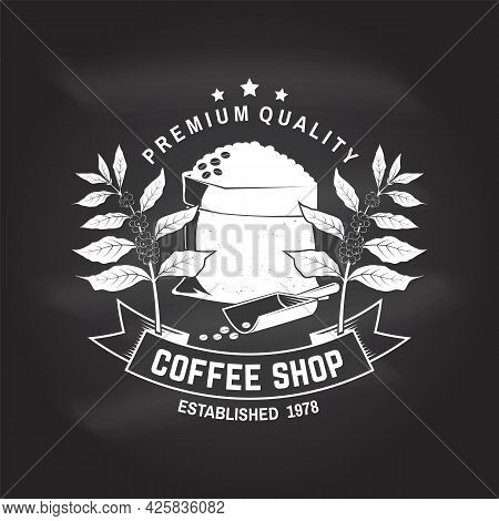 Coffe Shop Logo, Badge On The Chalkboard. Vector . Typography Design With Bag With Coffee Beans And