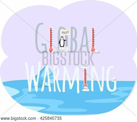 Placards And Posters Design Of Global Warming And Climate Change. Inscription Global Warming On Back
