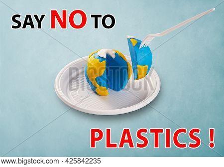 Worldearth Day Concept. Plastic Free Concept. Say No To Plastics. Pollution Problem Concept. A Plast