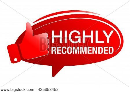 Highly Recommended Red Badge In Speech Bubble Shape With Thumbs Up. Isolated Vector Web Element