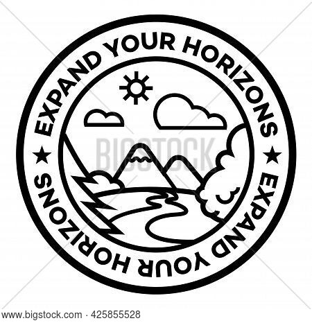 Expand Your Horizons Isolated On White Sign , Badge, Stamp