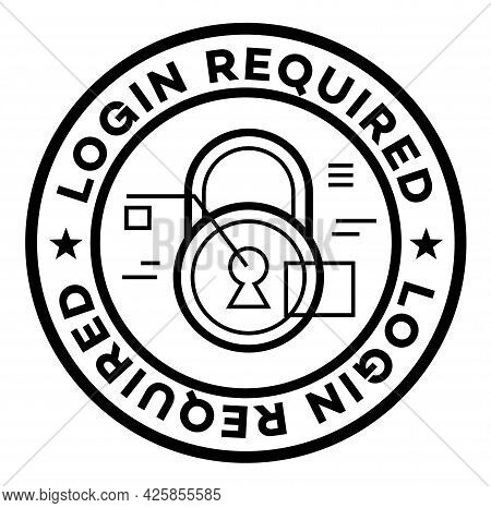 Login Required Isolated On White Sign , Badge, Stamp