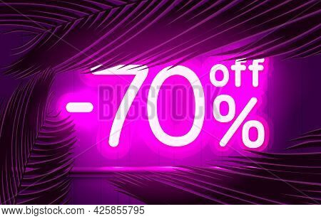 Neon Frame 70 Off Text Banner, Summer Bar Promotion. Night Sign Board. Vector