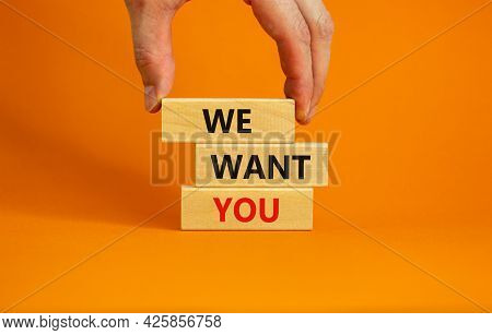 We Want You Symbol. Wooden Blocks With Words 'we Want You' On Beautiful Orange Background. Businessm