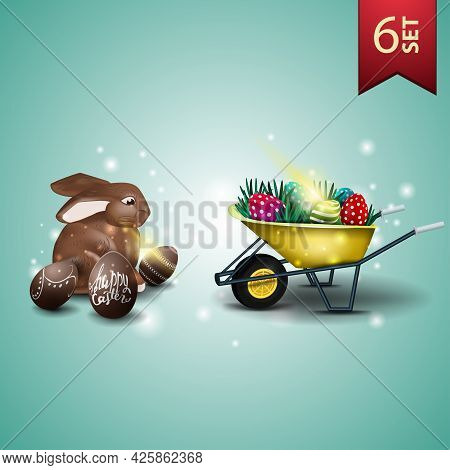 Set Of Easter Icons, Chocolate Easter Bunny And Wheelbarrow With Easter Eggs
