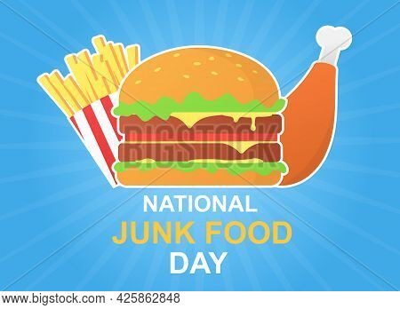 National Junk Food Day Poster With Burger And Fries. Greeting Card With Tasty Junk Food On Blue Back