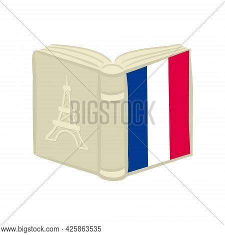 Book With French National Tricolor And Eiffel Tower On Cover. Encyclopedia For France. Hand Drawn Ve