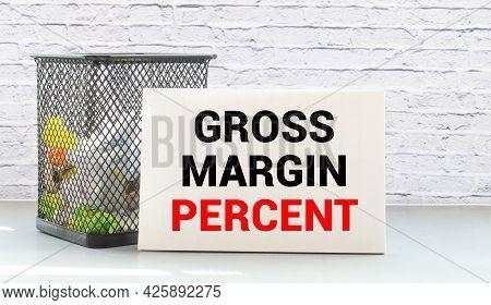 Business Term With Climbing Chart Graph - Gross Margin Percent.