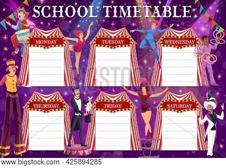Shapito Circus Education Timetable Vector Schedule. School Timetable, Study Plan Or Weekly Planner O