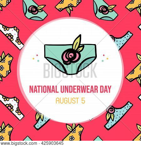 National Underwear Day Vector Cartoon Style Greeting Card, Illustration With Women's Panties And Flo
