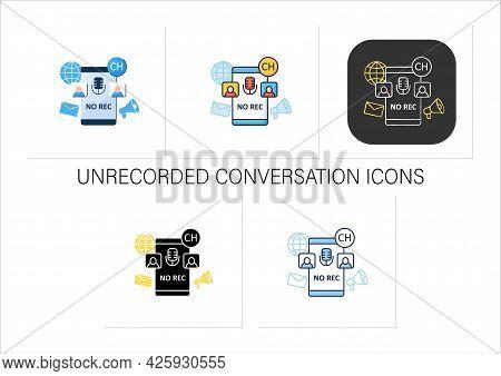 Unrecorded Conversation Icons Set. Private Dialogue. Conversations Are Not Recorded. Communication C