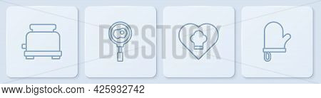 Set Line Toaster, Chef Hat, Fried Eggs On Frying Pan And Oven Glove. White Square Button. Vector