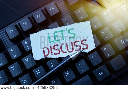 Writing Displaying Text Let S Discuss. Business Approach Permit To Talk Open Up Go Over A Topic Chat