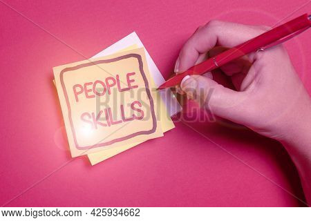 Writing Displaying Text People Skills. Business Concept Get Along Well Effective Communication Rappo