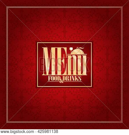 Menu For Restaurant In Baroque, Vintage Style. Food And Drinks Menu Card. Vector Illustration