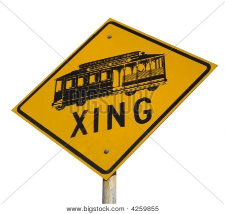 cable car (municipal railway) crossing street sign from Nob Hill at San Fransisco isolated on white poster