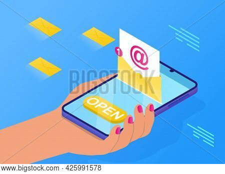 Mobile E-mail Notification Concept. The Girl Holds A Phone In Her Hand, Receives An Email Notificati