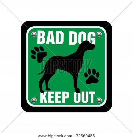 Isolated green plate with dog silhouette and the text bad dog, keep out written with white letters poster