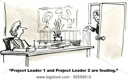 Project Leaders Feuding