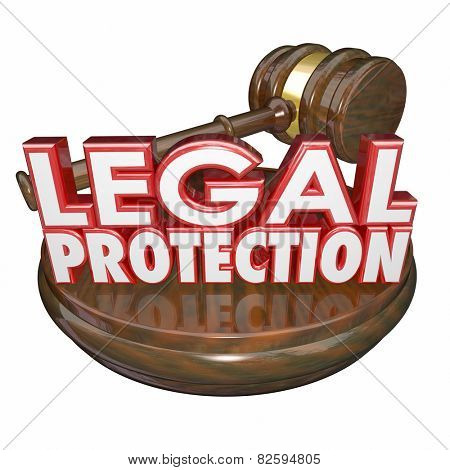 Legal Protection 3d words with wooden gavel to illustrate law trial represented by a lawyer or attorney