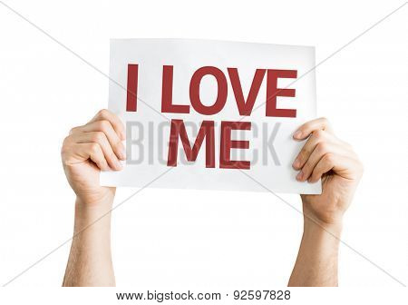 I Love Me card isolated on white