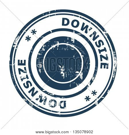 Downsize business concept rubber stamp isolated on a white background.