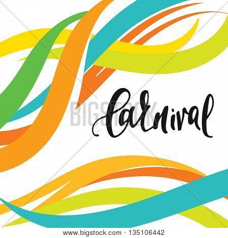 Inscription Carnival, background colors of the Brazilian flag. Calligraphy handmade greeting cards , posters phrase Carnival. Background watercolor brush , Brazil carnival