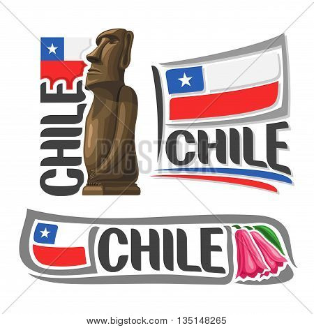 Vector logo Chile, 3 isolated illustrations: Moai stone statue head  on Easter Island on background of national state flag, symbol republic of Chile and chilean flag beside copihue chilian bellflower
