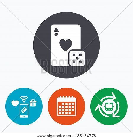 Casino sign icon. Playing card with dice symbol. Mobile payments, calendar and wifi icons. Bus shuttle.