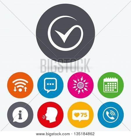 Wifi, like counter and calendar icons. Check or Tick icon. Phone call and Information signs. Support communication chat bubble symbol. Human talk, go to web.