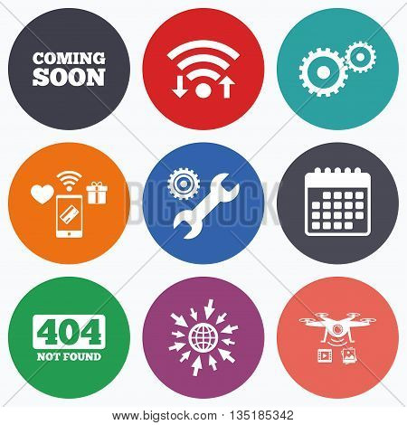 Wifi, mobile payments and drones icons. Coming soon icon. Repair service tool and gear symbols. Wrench sign. 404 Not found. Calendar symbol.