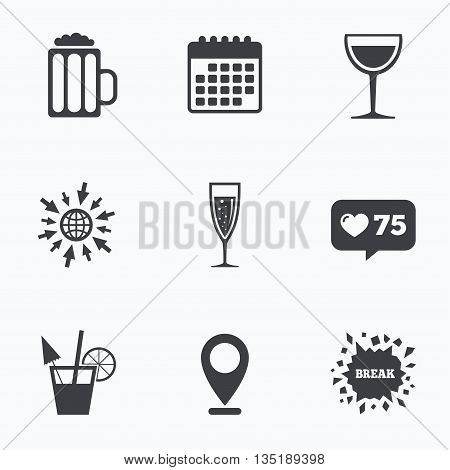 Calendar, like counter and go to web icons. Alcoholic drinks icons. Champagne sparkling wine with bubbles and beer symbols. Wine glass and cocktail signs. Location pointer.