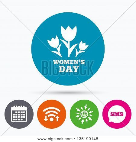Wifi, Sms and calendar icons. 8 March Women's Day sign icon. Flowers symbol. Go to web globe.