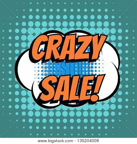 Crazy sale comic book bubble text retro style