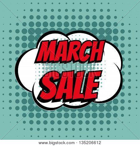 March sale comic book bubble text retro style