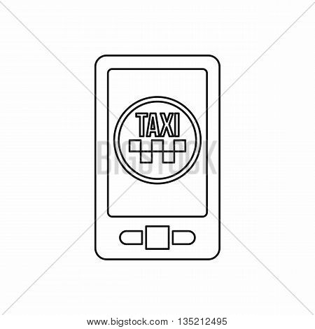 Taxi app in phone icon in outline style isolated on white background