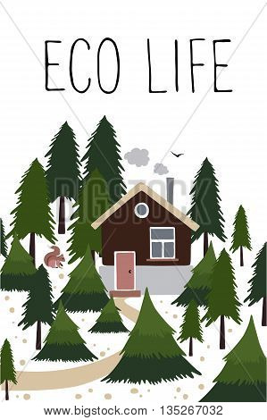 Wooden house with a chimney in the coniferous forest. Small house of the forester or hunter. To the house leads a path. In the forest lives squirrel. Vector illustration in cartoon style with empty place for text.