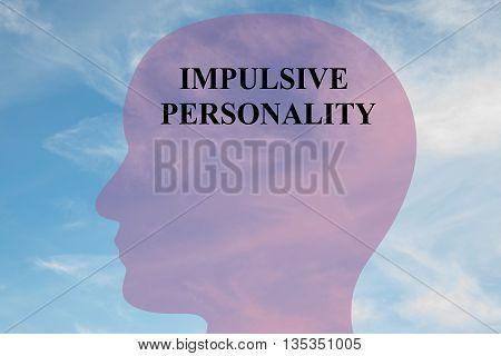 Impulsive Personality Mental Concept