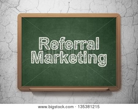 Marketing concept: text Referral Marketing on Green chalkboard on grunge wall background, 3D rendering