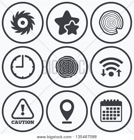 Clock, wifi and stars icons. Wood and saw circular wheel icons. Attention caution symbol. Sawmill or woodworking factory signs. Calendar symbol.