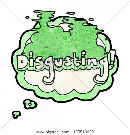disgusting freehand drawn thought bubble textured cartoon