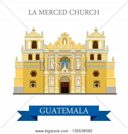 La Merced Church Antigua in Guatemala flat vector illustration