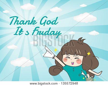 Thank god it's friday (Happy moment) Vector eps10