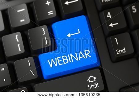A Keyboard with Blue Key - Webinar. Webinar Concept: Modern Keyboard with Webinar on Blue Enter Key Background, Selected Focus. Webinar on Modern Laptop Keyboard Background. 3D Illustration.