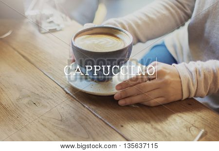 A Cup of Happiness Caffeine Cappuccino Caffeinated Concept