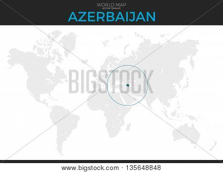 Republic of Azerbaijan location modern detailed vector map. All world countries without names. Vector template of beautiful flat grayscale map design with selected country and border location
